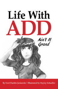 Life With ADD: Ain't it Grand Kindle Edition